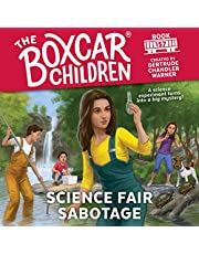 Science Fair Sabotage: The Boxcar Children Mysteries, Book 157