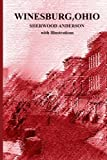 Winesburg, Ohio by Sherwood Anderson with Illustrations, Sherwood Anderson, 1469971887