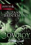 Operation Heartbreaker 04: Cowboy - Riskanter Einsatz (New York Times Bestseller Autoren: Romance)