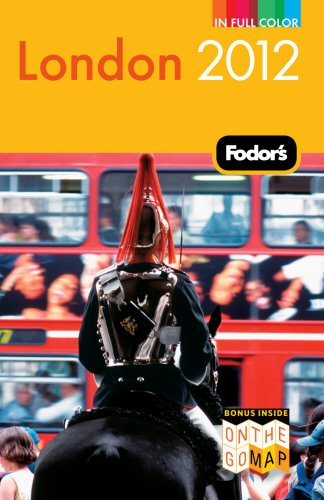 Fodor's London 2012 (Full-color Travel Guide)