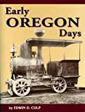 img - for Early Oregon Days book / textbook / text book