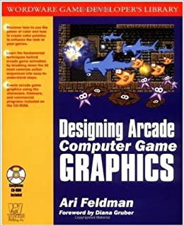 Designing Arcade Computer Game Graphics (Wordware Game