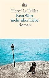 Kein Wort mehr über Liebe: Roman (German Edition)