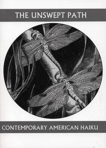 The Unswept Path: Contemporary American Haiku (Companions for the Journey) ebook