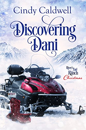 End Driver - Discovering Dani (River's End Ranch Book 20)