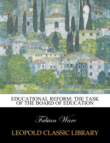 Educational reform; the task of the Board of Education pdf