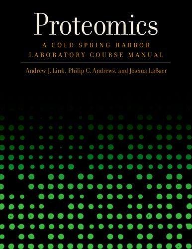 Proteomics: A Cold Spring Harbor Laboratory Course Manual