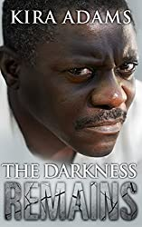 The Darkness Remains (Darkness Falls Book 3)