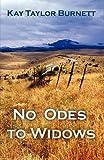 No Odes to Widows, Kay Taylor Burnett, 1440135975