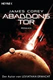 Abaddons Tor: Roman (Expanse-Serie, Band 3)
