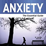 Anxiety, Jennifer J. Ashcroft, 1861441053