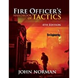 Fire Officer's Handbook of Tactics, 4th Edition (Fire Engineering)