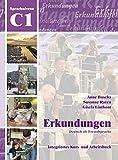 Erkundungen: Erkundungen C1 - Kursbuch MIT CD (German Edition)