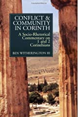 Conflict and Community in Corinth: Socio-rhetorical Commentary on 1 and 2 Corinthians Kindle Edition