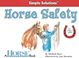 Horse Safety, Elizabeth Moyer, 1933958243
