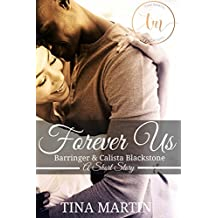 Forever Us: Barringer and Calista Blackstone, Book 2.5 (The Blackstone Family)
