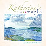 Katherine's World, Katherine Lollar Rowland, 1933197633