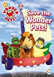 Wonder Pets - Save the Wonder Pets by Nickelodeon by Robert Powers (II) Jennifer Oxley
