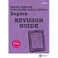 Revise Edexcel Functional Skills English Level 2 Revision Guide: includes online edition (Revise Functional Skills)