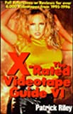 The X-Rated Videotape Guide, 1995, Patrick Riley, 1573921025