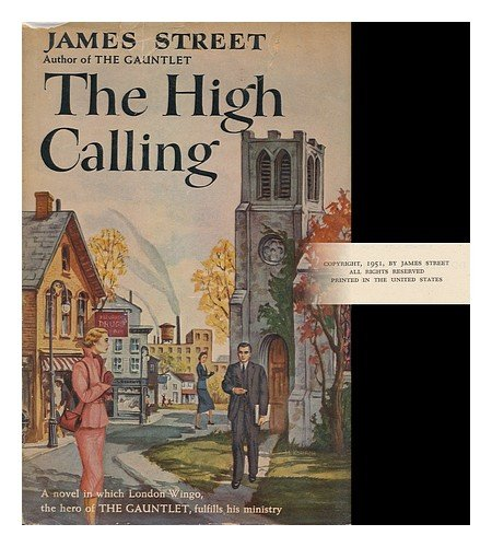 The High Calling by James Street