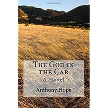 The God in the Car: A Novel