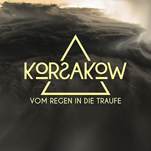 Vom Regen in Die Traufe by Korsakow on Amazon Music