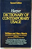 Harper Dictionary of Contemporary Usage, William Morris and Mary Morris, 006181606X
