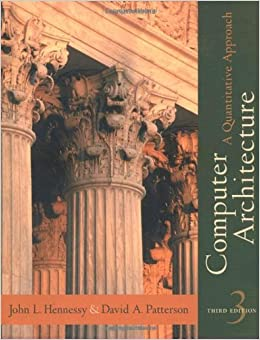 Computer Architecture: A Quantitative Approach, 3rd Edition
