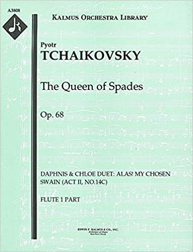 Kostenlose E-Books für den iPod Touch zum Herunterladen The Queen of Spades, Op.68 (Daphnis & Chloe Duet: Alas! my chosen swain (Act II, No.14c)): Flute 1 and 2 parts (Qty 2 each) [A3808] MOBI