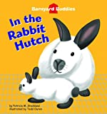 In the Rabbit Hutch, Patricia M. Stockland, 160270645X