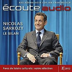 Écoute audio - Sarkozy, l'heure du bilan. 2/2012