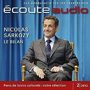 Écoute audio - Sarkozy, l'heure du bilan. 2/2012 Hörbuch