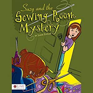 Suzy and the Sewing Room Mystery Audiobook
