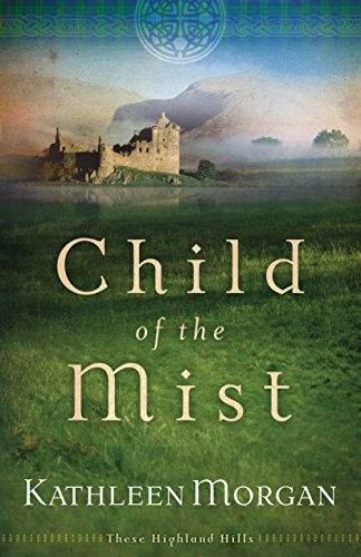 Child of the Mist (These Highland Hills Book #1) cover