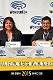 Fan Favorite Showrunners: SDCC 2015