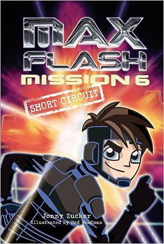 Mission 6: Short Circuit (Max Flash)