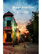 Tango practice planner: A new learning tool for tango practitioners