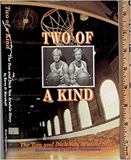Two of a Kind: The Tom and Dick Van Arsdale Story