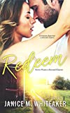 Redeem (Never Waste a Second Chance Book 3)