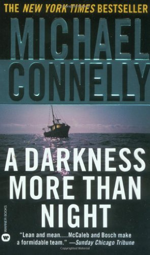 A Darkness More Than Night - Book #7 of the Harry Bosch