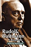 img - for Rudolf Bultmann: a Biography book / textbook / text book