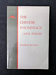The Chinese Insomniacs: New Poems