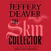 The Skin Collector: Lincoln Rhyme, Book 11…