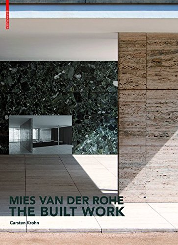 (Mies Van Der Rohe: The Built Work (German Edition))