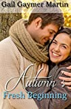 img - for Autumn's Fresh Beginning (Fall'N For You) book / textbook / text book