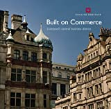 Built on Commerce: Liverpool's Central Business District (Informed Conservation) by Joseph Sharples front cover
