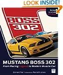 Mustang Boss 302: From Racing Legend...