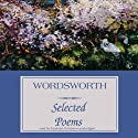 Wordsworth: Selected Poems Audiobook by William Wordsworth Narrated by Frederick Davidson