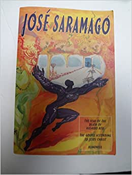 Jose Saramago: Ano da Morte de Ricardo Reis; O Evangelho De acordo com Jesus Cristo; Cegueira [3